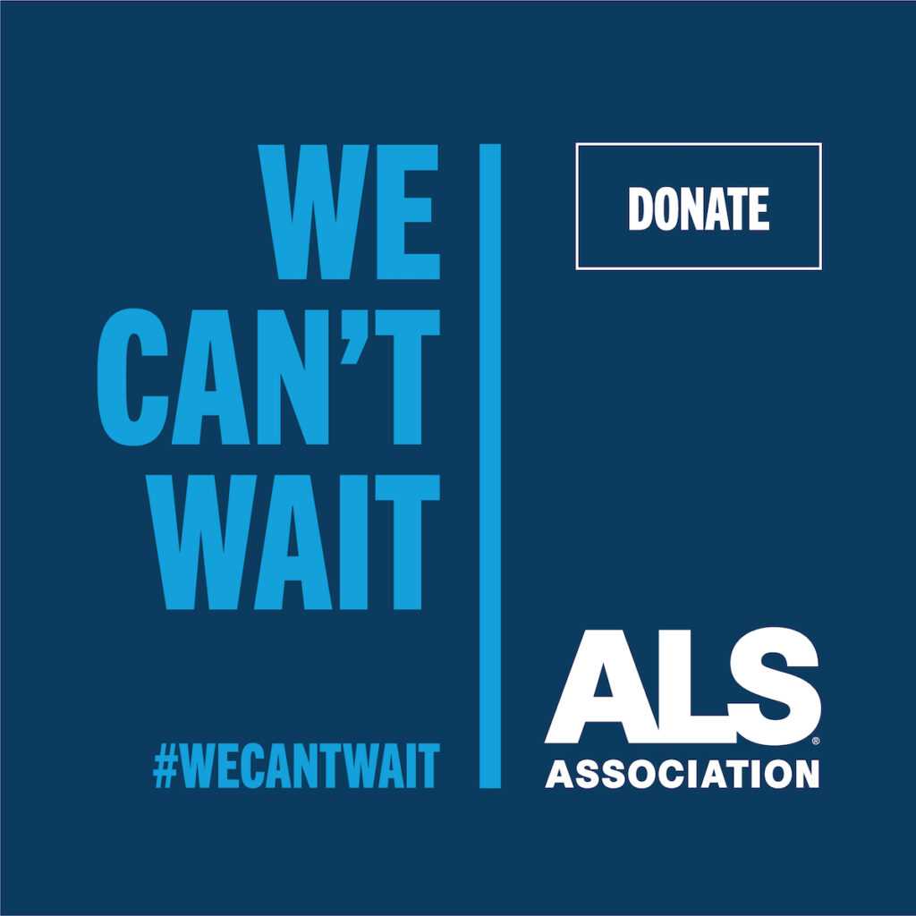 ALS Association help fund a cure donate today